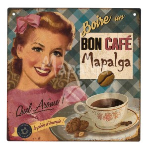Plaque décorative Pause Café MAPALGA